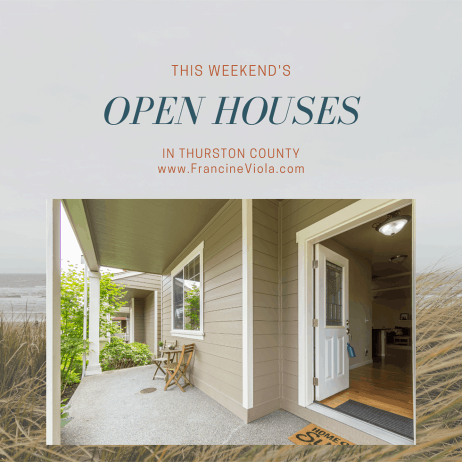 Open houses this weekend in Olympia WA